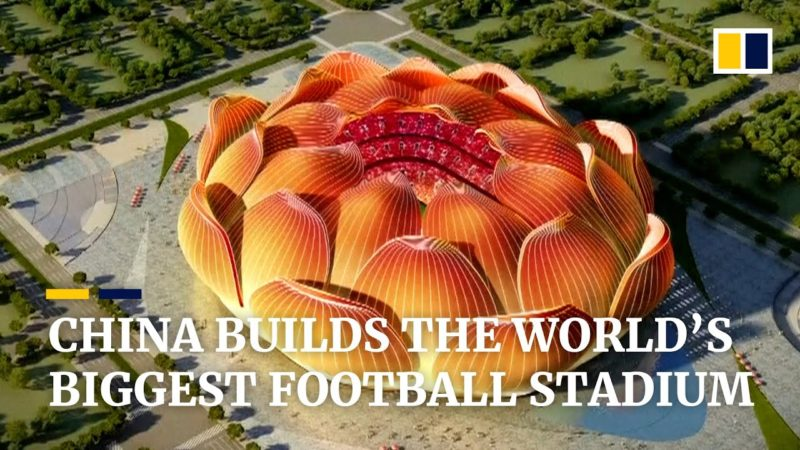 China builds the world's biggest stadium